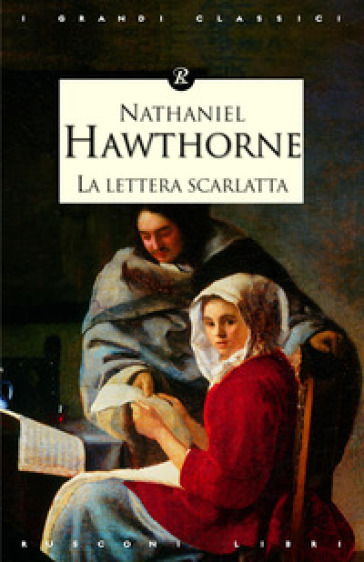 La lettera scarlatta - Nathaniel Hawthorne |