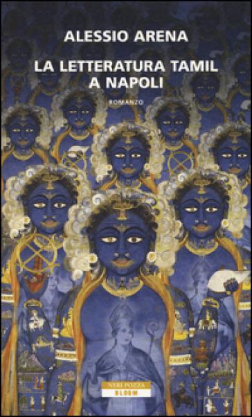 La letteratura tamil a Napoli - Alessio Arena | Kritjur.org