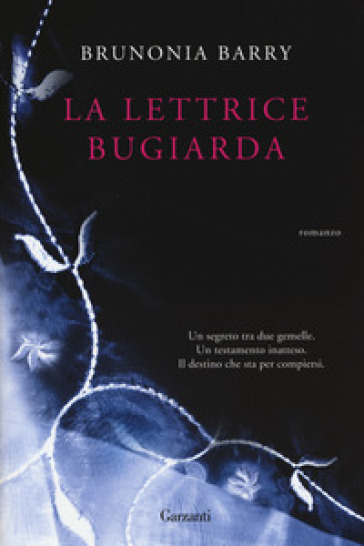 La lettrice bugiarda - Brunonia Barry  