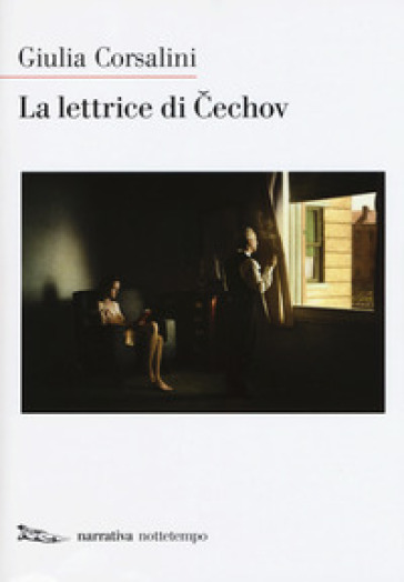 La lettrice di Cechov - Giulia Corsalini  