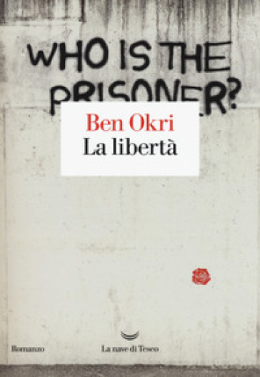 La libertà - Ben Okri   Rochesterscifianimecon.com