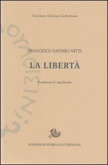 La libertà - Francesco S. Nitti  