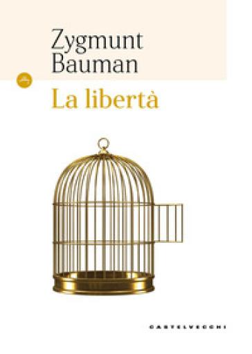 La libertà - Zygmunt Bauman | Jonathanterrington.com
