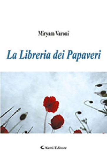 La libreria dei papaveri - Miryam Varoni  