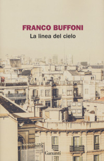 La linea del cielo - Franco Buffoni   Kritjur.org