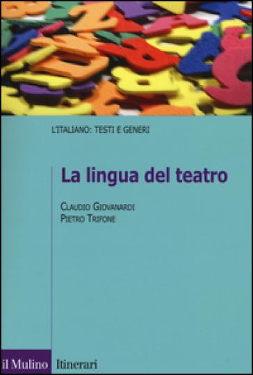 La lingua del teatro - Claudio Giovanardi | Thecosgala.com