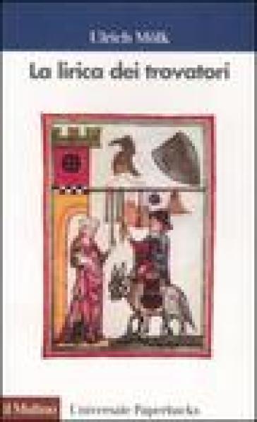 La lirica dei trovatori - Ulrich Molk   Jonathanterrington.com