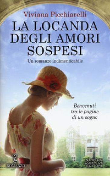 La locanda degli amori sospesi - Viviana Picchiarelli | Thecosgala.com