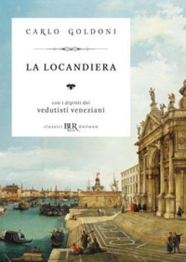 La locandiera - Carlo Goldoni |