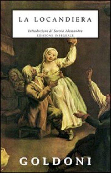 La locandiera. Ediz. integrale - Carlo Goldoni pdf epub