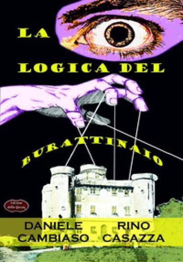 La logica del burattinaio - Daniele Cambiaso pdf epub