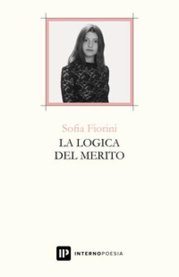 La logica del merito - Sofia Fiorini  
