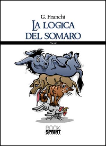 La logica del somaro - Giuseppe Franchi   Kritjur.org