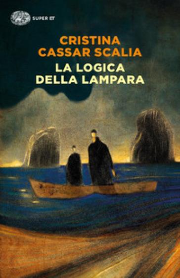 La logica della lampara - Cristina Cassar Scalia |