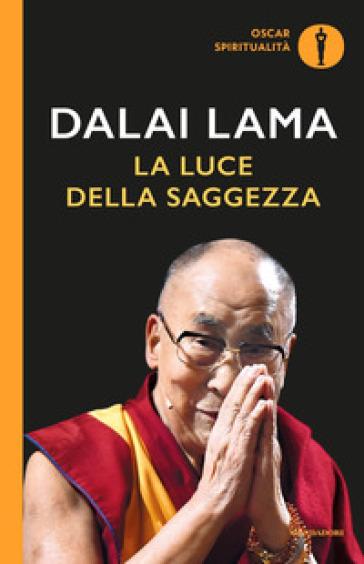 La luce della saggezza - Dalai Lama | Rochesterscifianimecon.com