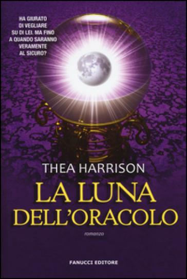 La luna dell'oracolo - Thea Harrison | Thecosgala.com