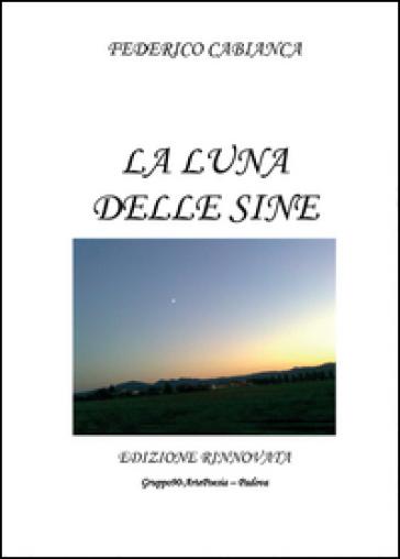 La luna delle Sine - Federico Cabianca  