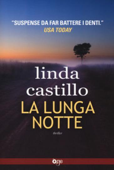 La lunga notte - Linda Castillo | Rochesterscifianimecon.com