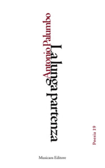 La lunga partenza - Antonio Palumbo | Kritjur.org