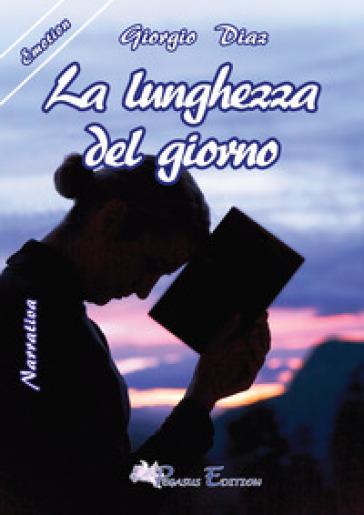 La lunghezza del giorno - Giorgio Diaz  