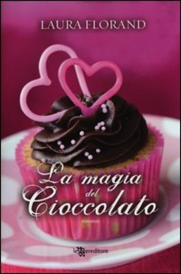 La magia del cioccolato - Laura Florand | Kritjur.org