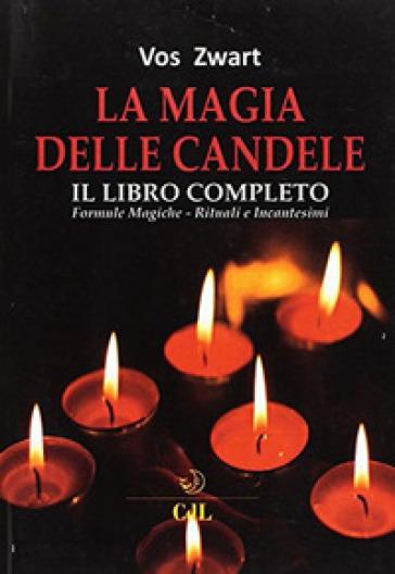 La magia delle candele - Vos Zvart |