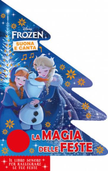 La magia delle feste. Frozen