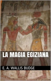 La magia egiziana (translated)