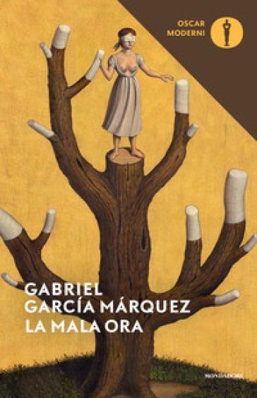 La mala ora - Gabriel García Márquez | Thecosgala.com