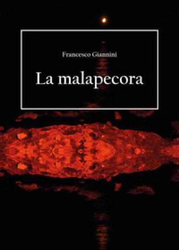 La malapecora - Francesco Giannini |