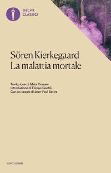 La malattia mortale - Søren Kierkegaard |