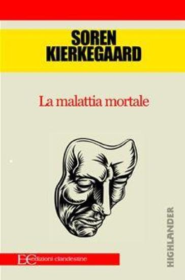 La malattia mortale - Søren Kierkegaard   Rochesterscifianimecon.com
