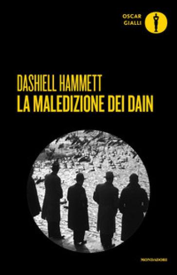 La maledizione dei Dain - Dashiell Hammett |