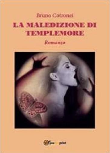 La maledizione di Templemore - Bruno Cotronei |