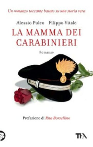 La mamma dei carabinieri - Alessio Puleo |