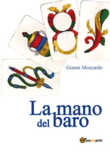 La mano del baro - Gianni Moscardo | Kritjur.org