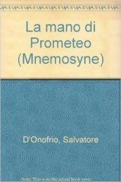 La mano di Prometeo