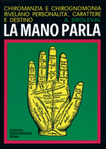 La mano parla - A. Droleval | Thecosgala.com