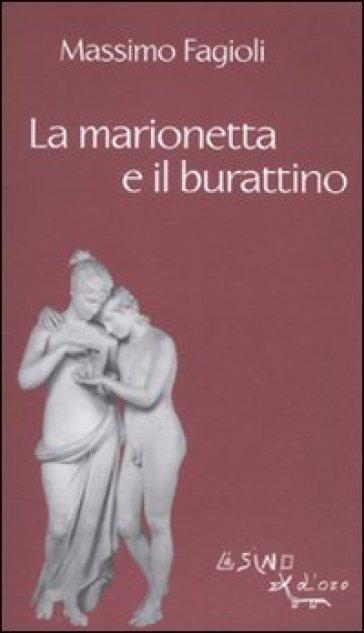 La marionetta e il burattino - Massimo Fagioli | Kritjur.org