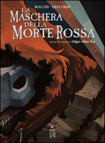La maschera della Morte Rossa - Marco Rocchi | Ericsfund.org