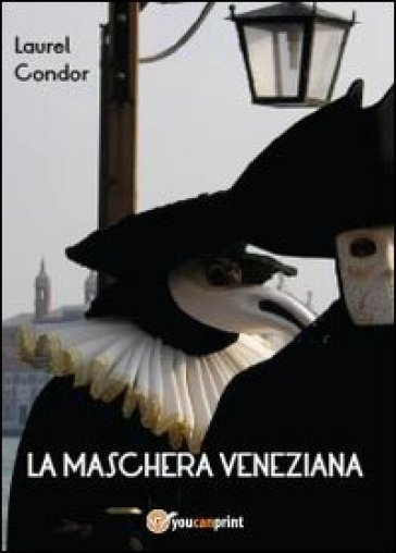 La maschera veneziana - Laurel Condor   Kritjur.org