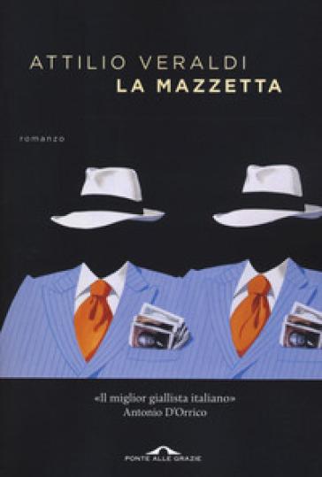 La mazzetta - Attilio Veraldi pdf epub