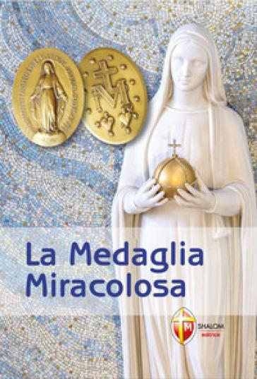 La medaglia miracolosa - Giuseppe Brioschi  