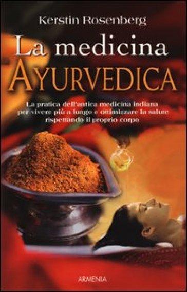 La medicina ayurvedica - Kerstin Rosenberg   Rochesterscifianimecon.com