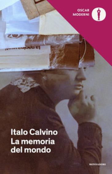 La memoria del mondo - Italo Calvino |