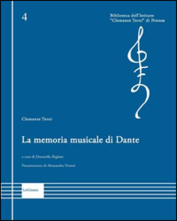 La memoria musicale di Dante - Clemente Terni | Rochesterscifianimecon.com