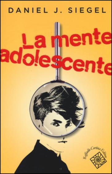 La mente adolescente - Daniel J. Siegel | Thecosgala.com