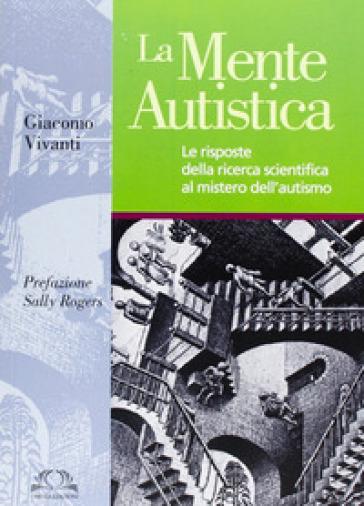 La mente autistica - Giacomo Vivanti  
