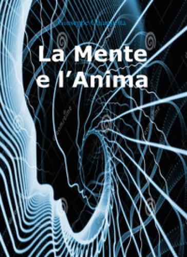 La mente e l'anima - Giuseppe Chiappetta pdf epub
