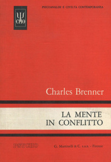 La mente in conflitto - Charles Brenner |